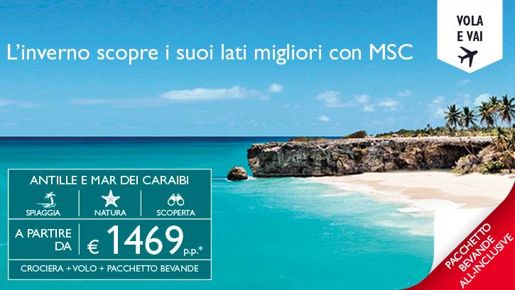 Vacanze invernali nelle meravigliose Antille o nei Caraibi con Msc Crociere